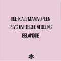 Hoe ik als mama op een psychiatrische afdeling belandde
